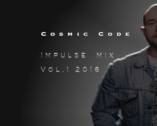 Cosmic Code – Impulse Mix Vol. 1 2016