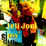 tell Joel - set by gipsytrip